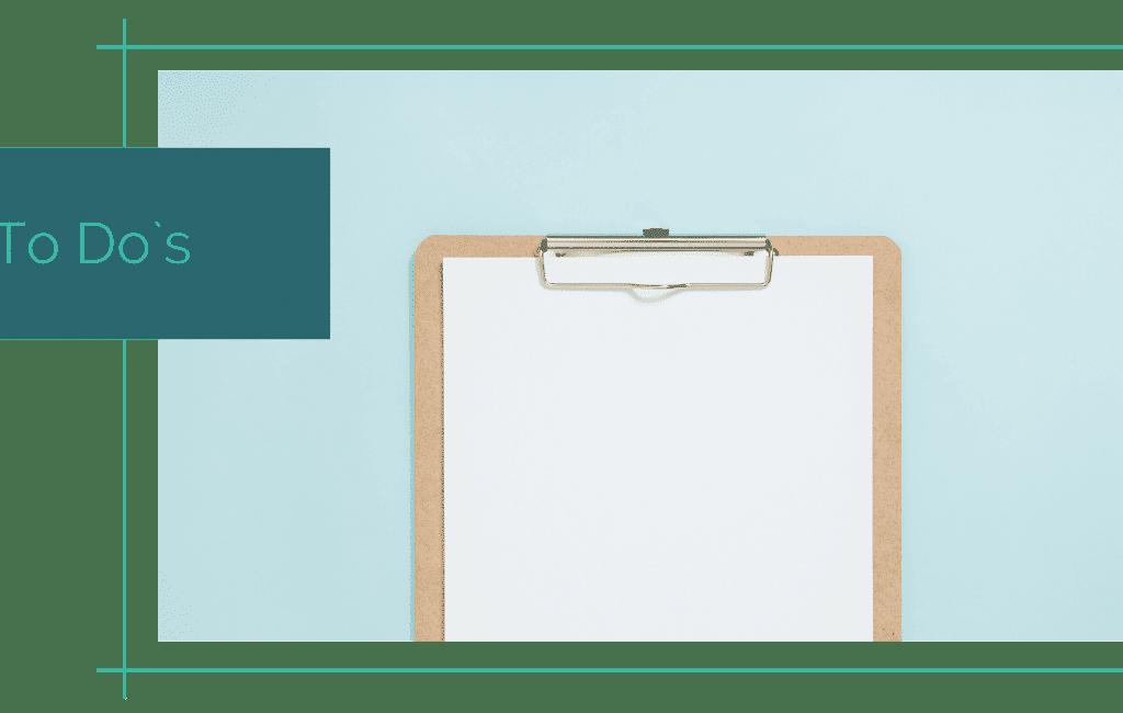 Checkliste / To Do`s / Reiseplanung