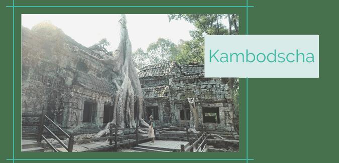 Reiseblog Reiseziele Asien Kambodscha